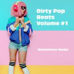 Dirty Pop Beats